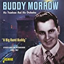 A Big Band Buddy (Studio and Live Recordings 1945-1957)