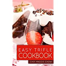 Easy Trifle Cookbook (Trifles Cookbook, Trifles Recipes, Trifle Cookbook, Trifle Recipes, Trifles 1) (English Edition)