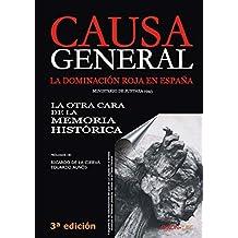 Causa General: La dominación roja en España. La otra cara de la Memoria Histórica (Historia nº 50)