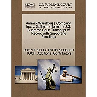 Ammex Warehouse Company, Inc. v. Gallman (Norman) U.S. Supreme Court Transcript of Record with Supporting Pleadings
