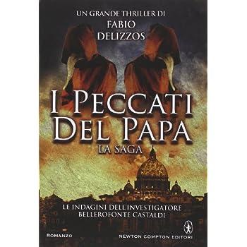 I Peccati Del Papa. Le Indagini Dell'investigatore Bellorofonte Castaldi