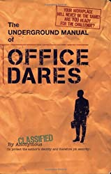 Underground Manual for Office Dares (Humour)