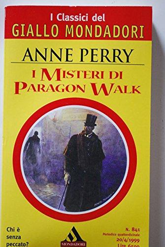I misteri di Paragon Walk - Perry Paragon Walk Anne
