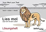 Lies mal 6 - Das Heft mit dem Löwen: Lösungsheft