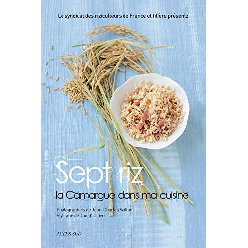 Sept riz, la Camargue dans ma cuisine