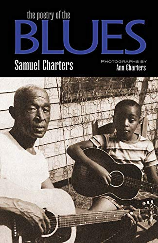 The Poetry of the Blues par Samuel Charters