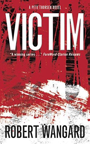 Victim: A Pete Thorsen Novel (English Edition)