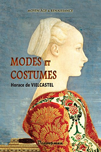 Modes et Costumes par Horace de Vieilcastel