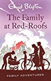 The Family at Red-Roofs (Enid Blyton: Family Adventures)