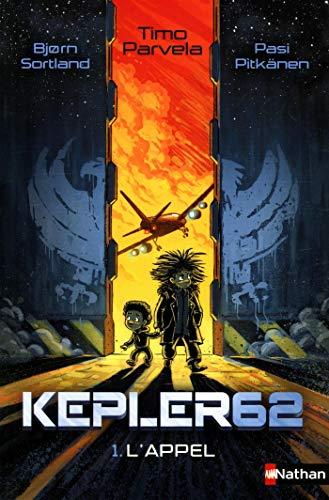 Kepler62, Tome 1 : L'appel