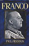 Cover of: Franco: A Biography | Paul Preston