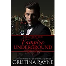 Tales from the Vampire Underground: A Prequel Anthology