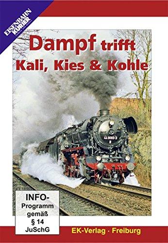 Dampf trifft Kali, Kies & Kohl