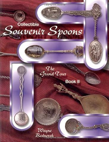 Collectible Souvenir Spoons: The Grand Tour