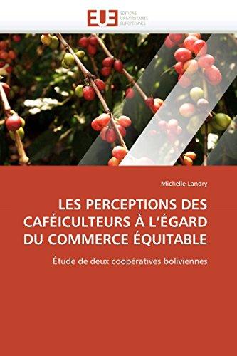 Les perceptions des caféiculteurs à l égard du commerce équitable