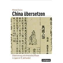 China übersetzen: Globalisierung und chinesisches Wissen in Japan im 19. Jahrhundert