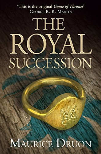 The Royal Succession (The Accursed Kings, Book 4) por Maurice Druon