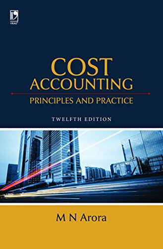 Cost Accounting: Principles & Practice, 12th Edition (English Edition)