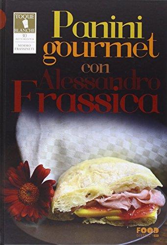Panini gourmet con Alessandro Frassica