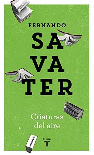 Criaturas del aire par Fernando Savater