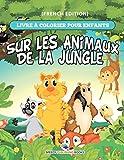 Livre à Colorier Pour Enfants Sur Les Animaux De La Jungle