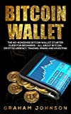Bitcoin Wallet (Cryptocurrency Series Book 4)