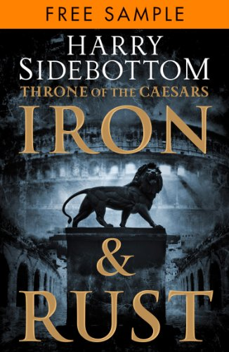 Iron and Rust: free sampler (Throne of the Caesars, Book 1) (English Edition)