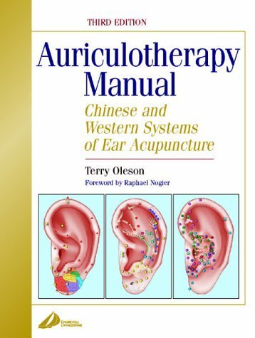 Auriculotherapy Manual: Chinese and Western Systems of Ear Acupuncture, 4e by Terry Oleson PhD (2013-11-04)