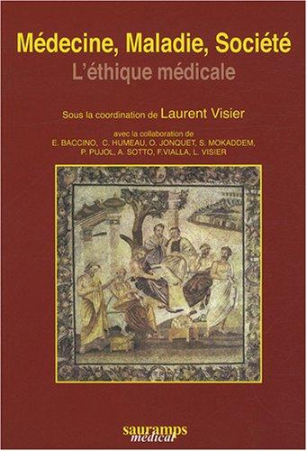 Médecine, maladie, société : L'éthique médicale