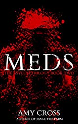 Meds (The Asylum Trilogy Book 2) (English Edition)