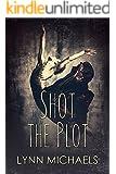 Shot The Plot
