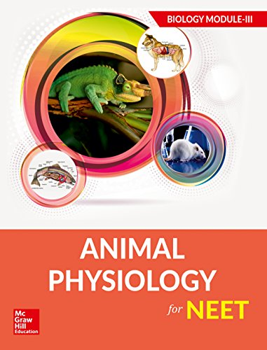 Animal Physiology for NEET - Biology Module III