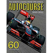 [Autocourse 2010/2011: The World's Leading Grand Prix Annual] (By: Alan Henry) [published: February, 2011]