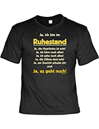 Ja ich bin im Ruhestand Für rüstige Rentner T-Shirt mit Urkunde : )