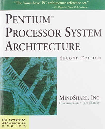 Pentium Processor System Architecture (2nd Edition) by MindShare Inc. (1995-04-16)