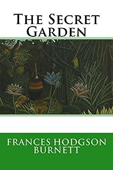 The Secret Garden Ebook Frances Hodgson Burnett Kindle Store