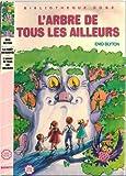 La forêt enchantée - L'arbre de tous les ailleurs : collection : Bibliothèque rose cartonnée : minirose