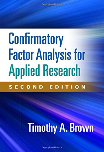 Confirmatory Factor Analysis for Applied Research par Timothy A. Brown