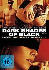 Dark Shades of Black [Import allemand]