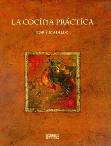 La Cocina Práctica por Picadillo (Cocina de autor) por Puga y Parga Manuel María (Picadillo)