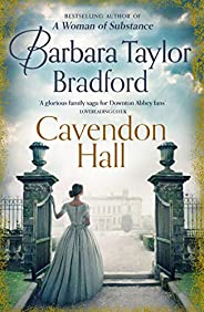 Cavendon Hall: A sweeping World War 1 saga by the bestselling author of books like A Woman of Substance – perf