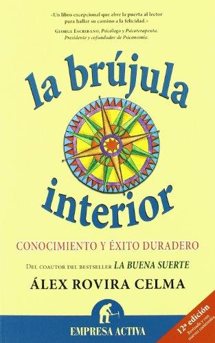 La Brujula Interior: Conocimiento y Exito Duradero