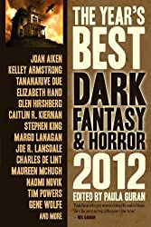 The Year's Best Dark Fantasy & Horror, 2012 Edition (English Edition)