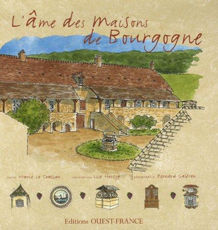 L'âme des maisons de Bourgogne