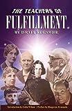 The Teachers of Fullfilment