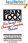 Brain Lock: Free Yourself from Obsess...