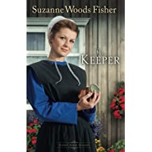 The Keeper: A Novel (Stoney Ridge Seasons) (Volume 1) by Suzanne Woods Fisher (2012-01-02)