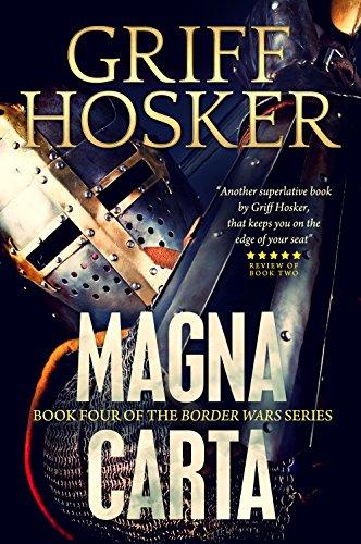 Magna Carta (Border Knight Book 4) (English Edition) por Griff Hosker