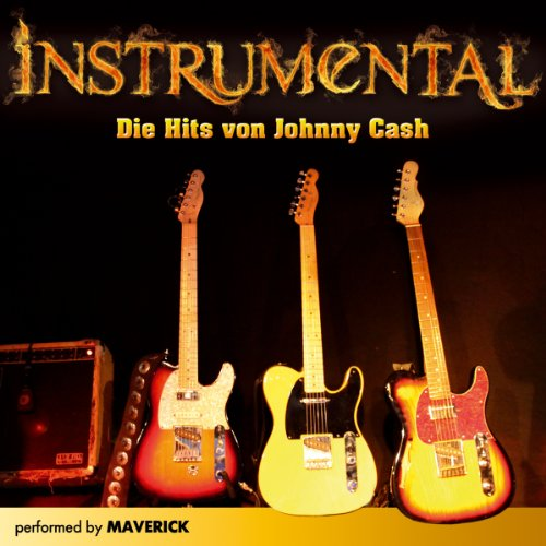 Preisvergleich Produktbild Instrumental; Die Hits Von Johnny Cash; Ghostriders in the sky; I still miss someone; Ring of fire; I walk the line; Folsom prison blues; Orange blossom special; Big river; Wildwood flowers; Daddy sang bass; San Quentin