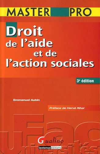 Droit de l'aide et de l'action sociales par Emmanuel Aubin